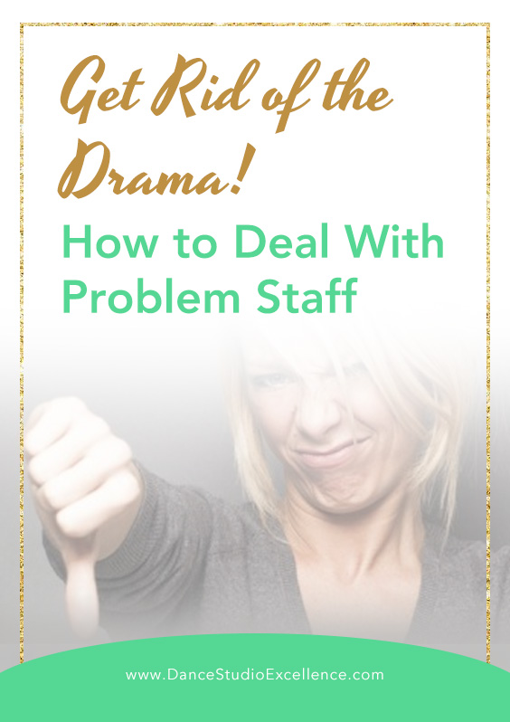 How to deal with problem staff
